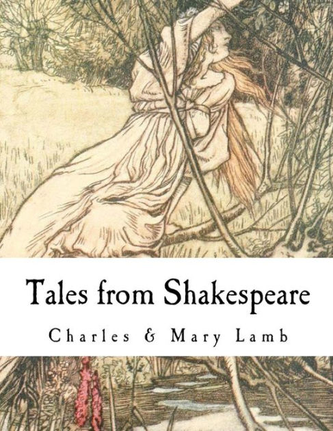 Tales from Shakespeare: William Shakespeare