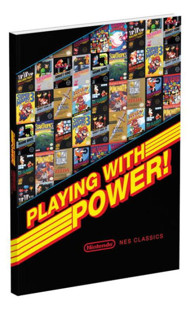 Playing With Power: Nintendo NES Classics by Garitt Rocha, ISBN: 9780744017670