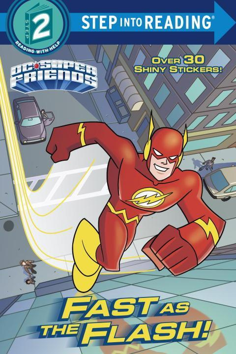 Fast as the Flash! (DC Super Friends)Step Into Reading