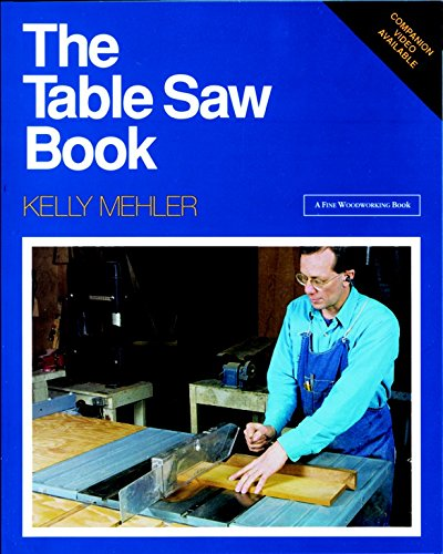 The Table Saw Book (A Fine Woodworking Book)