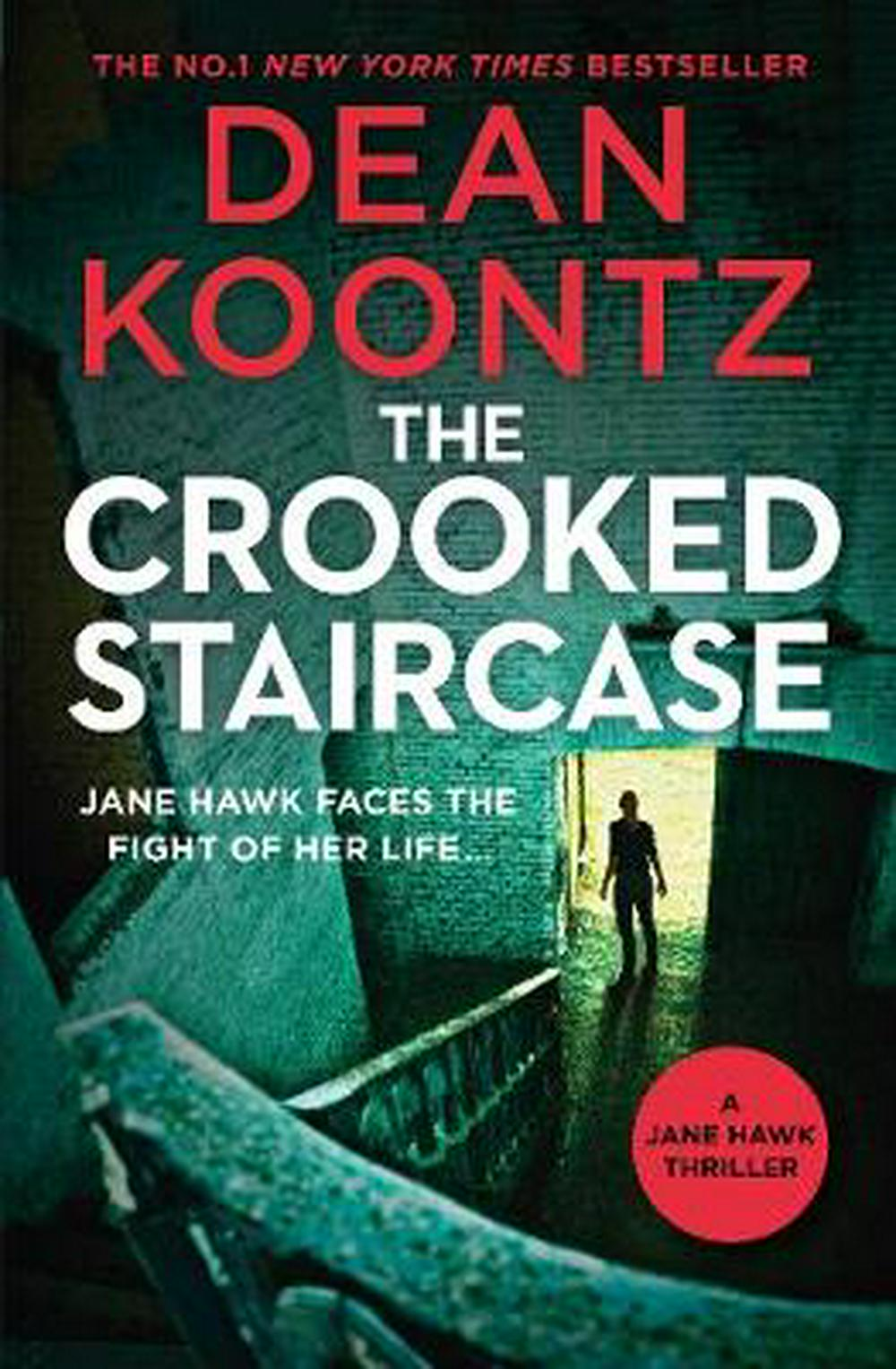 The Crooked Staircase by Dean Koontz, ISBN: 9781460756539