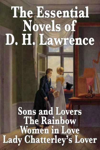 The Essential Novels of D. H. Lawrence