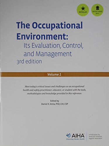 OCCUPATIONAL ENVIRON.:ITS EVAL.V.1+2