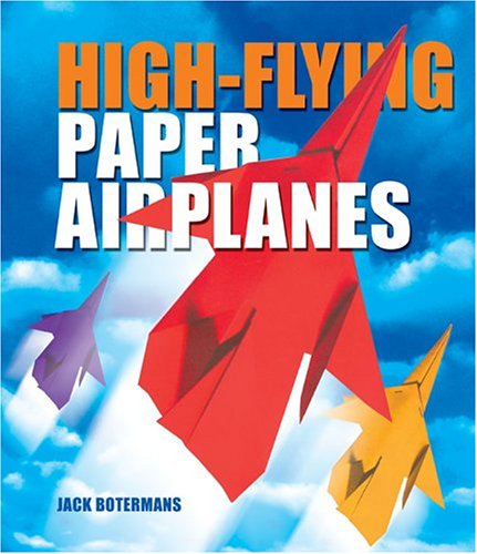 high-flying paper airplanes by jack botermans Paper airplanes have a more noble and storied history that their slender, folded frames bespeak the exact origins of paper airplanes are lost in the mists of ancient early civilization, but evidence points to folded paper gliders being developed and refined concurrently in ancient china and japan.