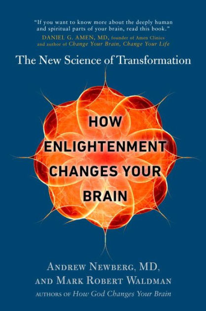 How Enlightenment Changes Your BrainThe New Science of Transformation