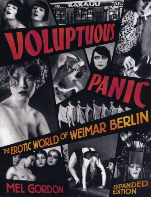 Voluptuous Panic by Mel Gordon, ISBN: 9780922915965