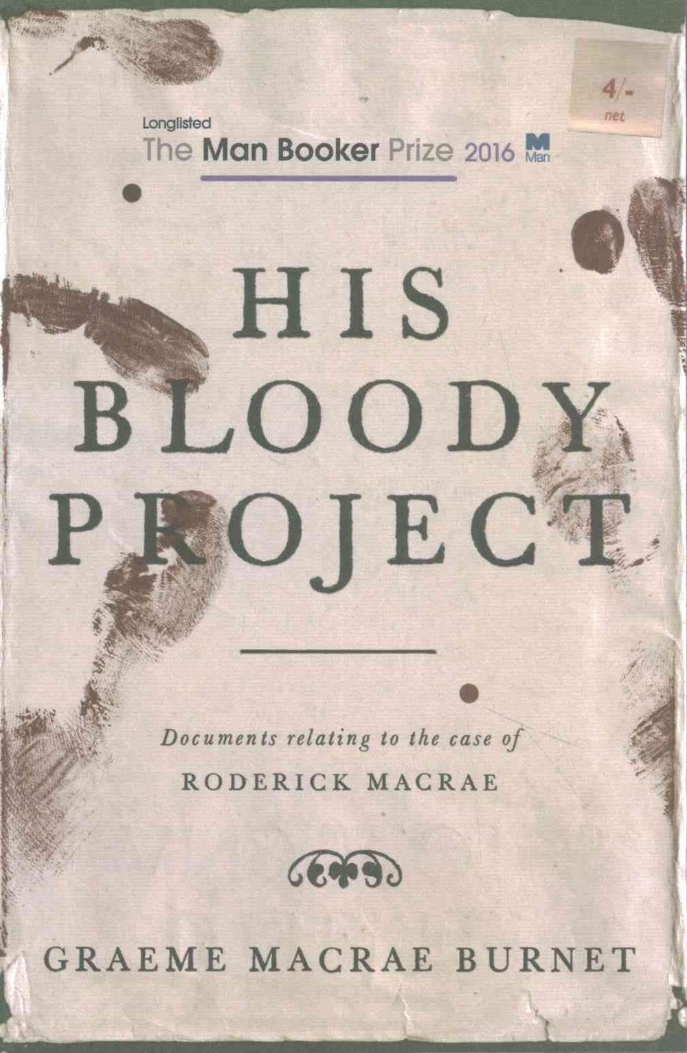 Cover Art for His Bloody Project, ISBN: 9781910192146