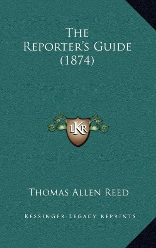 The Reporter's Guide (1874)