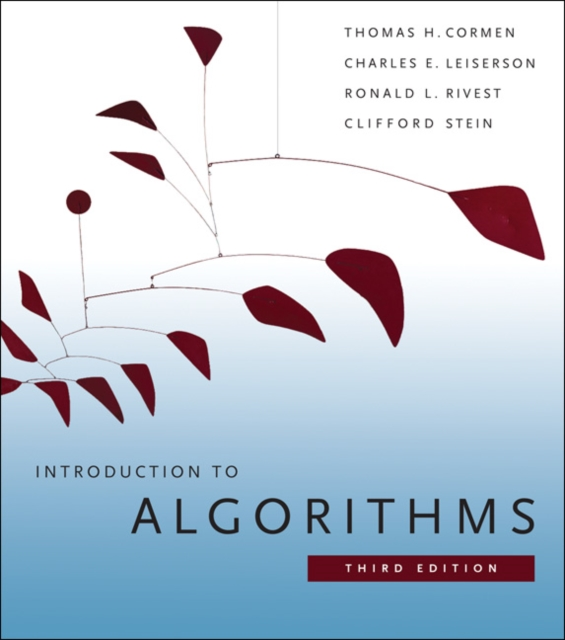 Introduction to Algorithms by Cormen, Thomas H.; Leiserson, Charles E.; Rivest, Ronald L.; Stein, Clifford, ISBN: 9780262033848