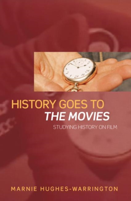 History Goes to the Movies