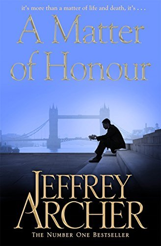 Jeffrey Archer Matter Of Honour A