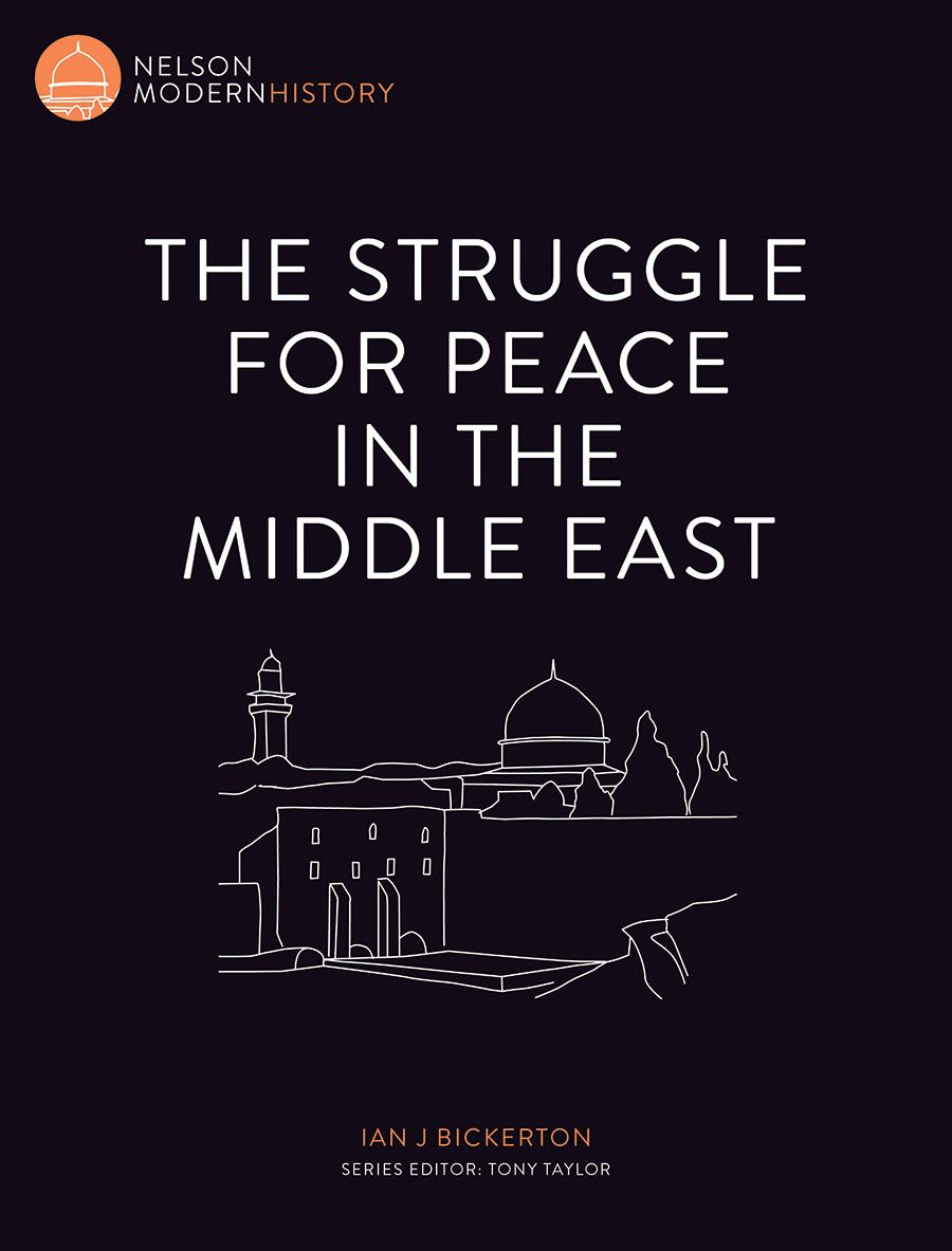 The Struggle for Peace in the Middle EastNelson Modern History