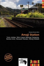 Amaji Station by Unknown, ISBN: 9786139568086