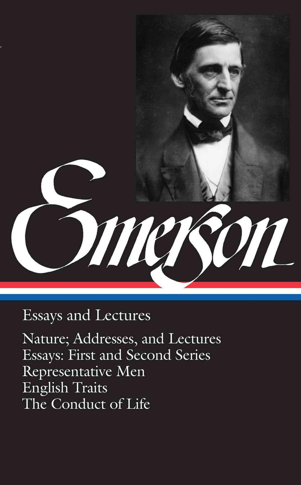 Ralph Waldo Emerson Essays and Lectures