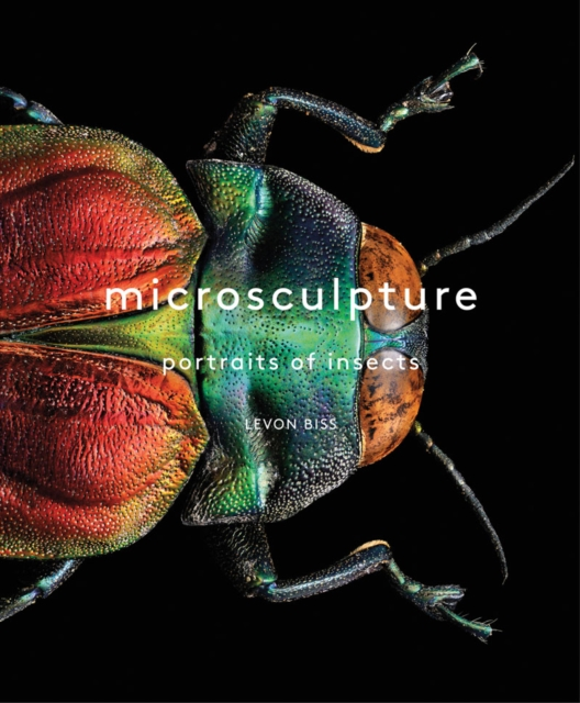 Microsculpture: Portraits of Insects by Levon Biss, ISBN: 9781419726958