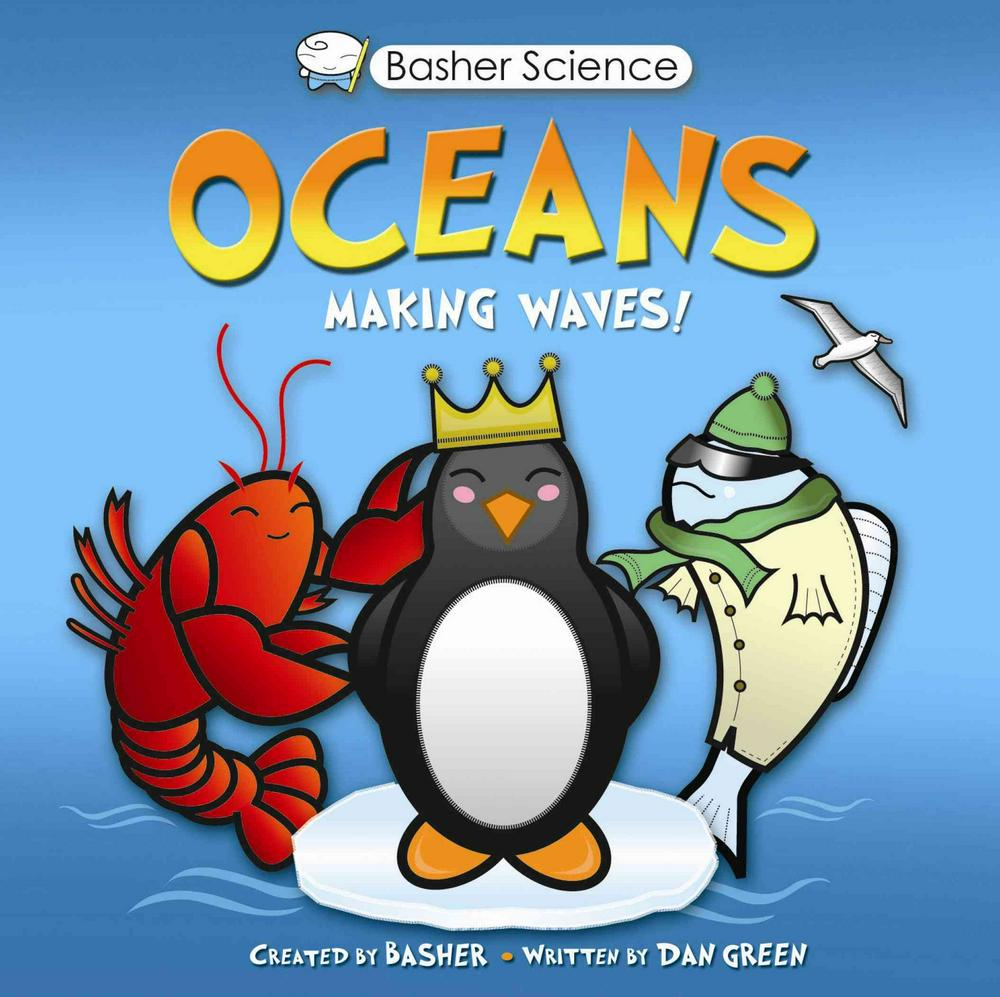 Basher Science: Oceans