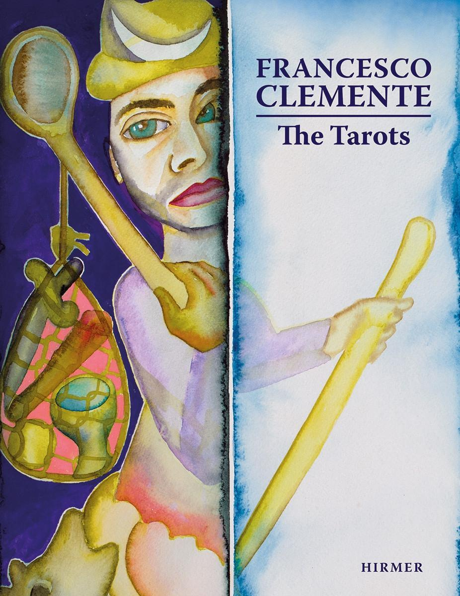 The Tarot Cards of Francesco Clemente by Max Seidel, ISBN: 9783777445212