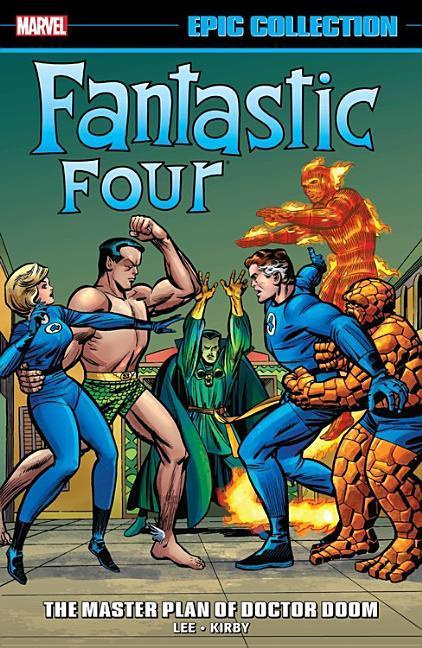 Fantastic Four Epic Collection: The Master Plan of Doctor Doom by Stan Lee, ISBN: 9781302904357