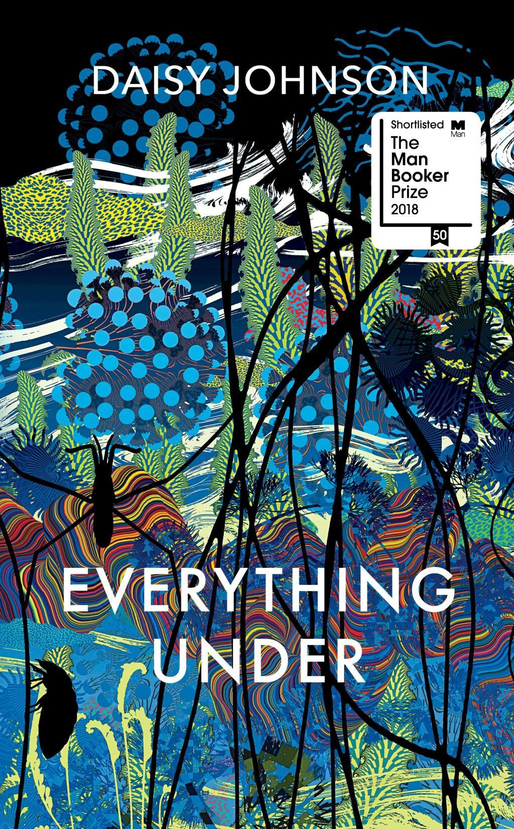 Everything Under by Daisy Johnson, ISBN: 9781910702345