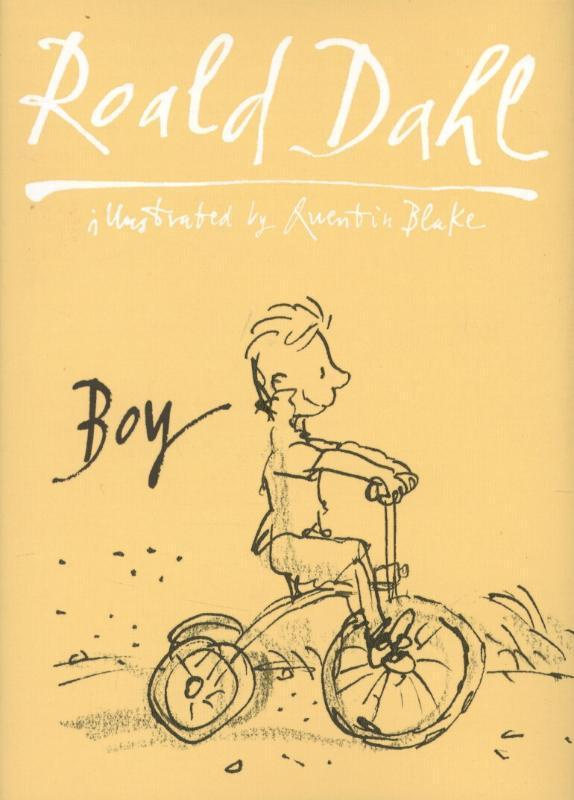 Boy: Tales Of Childhood: Autobiography by Roald Dahl, ISBN: 9780857550460