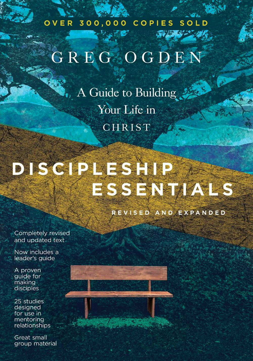 Discipleship Essentials: A Guide to Building Your Life in Christ (Essentials Set) by Greg Ogden, ISBN: 9780830821280