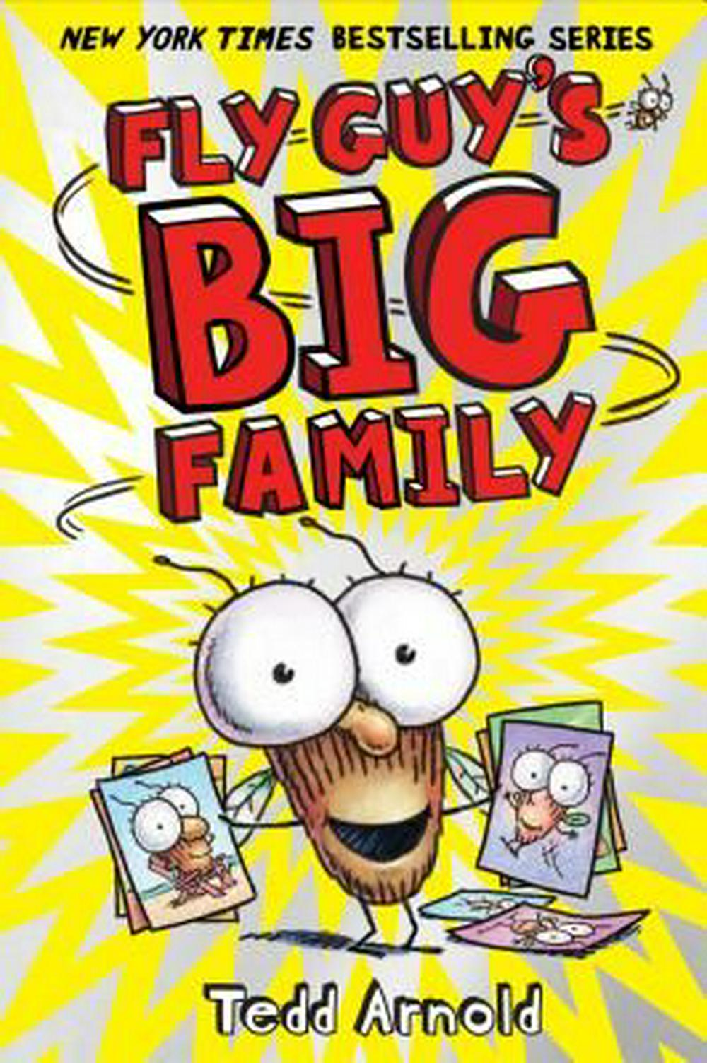 Fly Guy's Big Family (Fly Guy #17)Fly Guy by Tedd Arnold, ISBN: 9780545663168