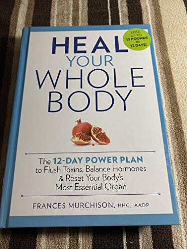 Heal Your Whole Body
