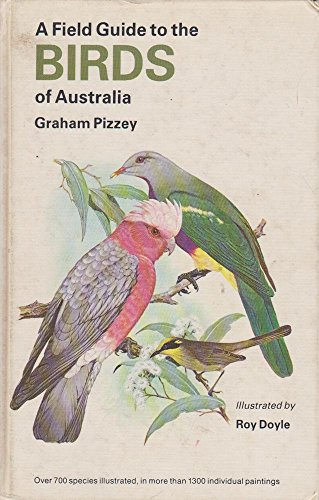 Field Guide to the Birds of Australia by Graham Pizzey, ISBN: 9780002192019