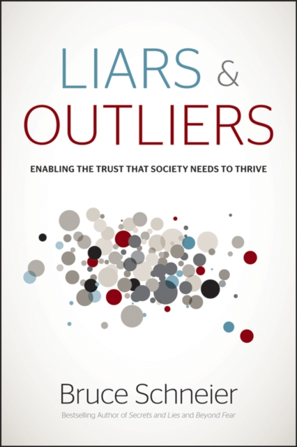 Cover Art for Liars and Outliers, ISBN: 9781118143308