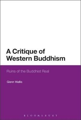 A Critique of Western Buddhism: Ruins of the Buddhist Real