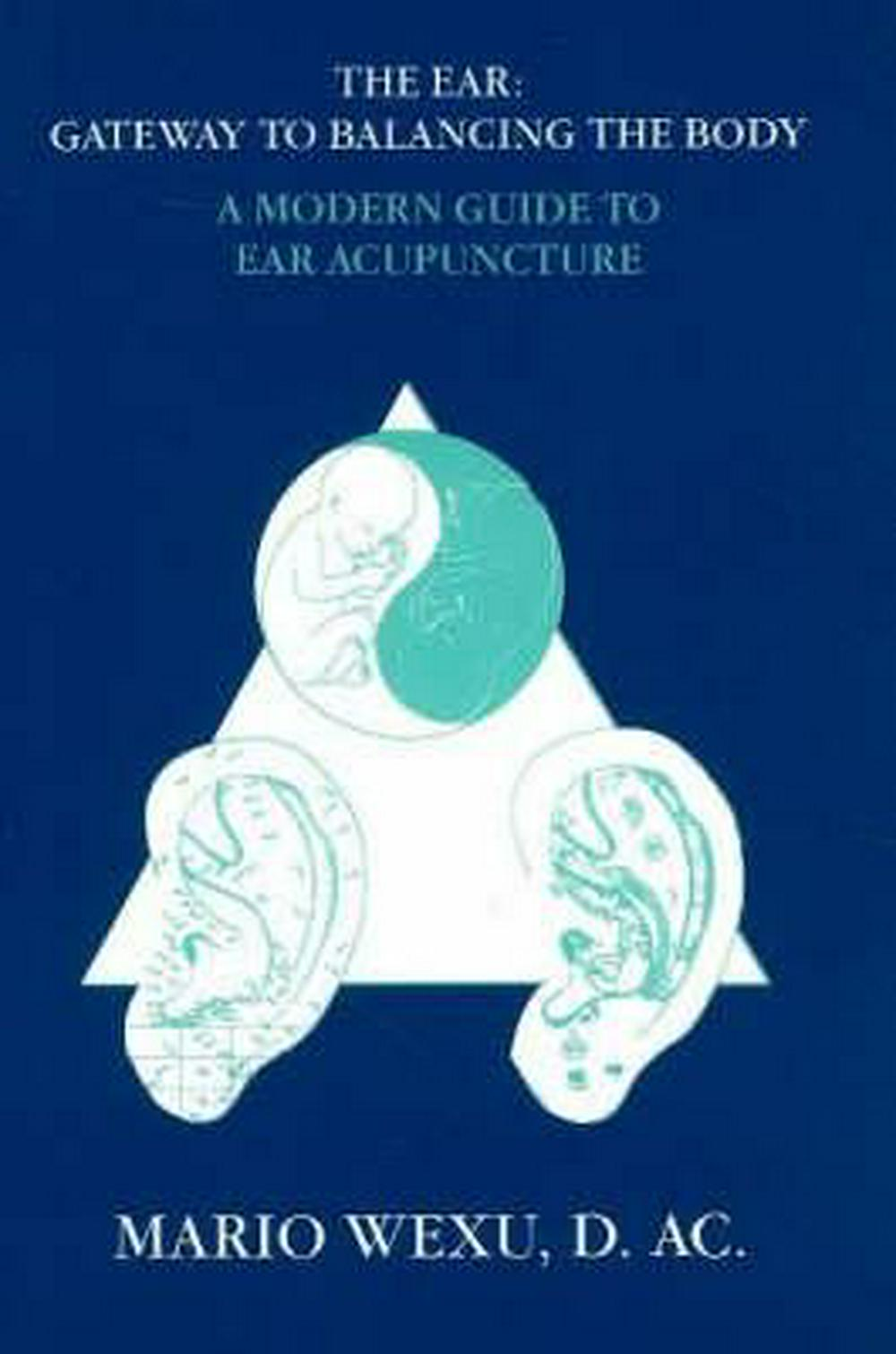 The Ear - Gateway to Balancing the Body