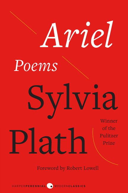 the expressions of feelings in the poems ariel by sylvia plath Browse through sylvia plath's poems and quotes 250 poems of sylvia plath still i rise, the road not taken, if you forget me, dreams, annabel lee sylvia plath poems cinderella the prince leans to the girl in scarlet  ariel stasis in darkness.