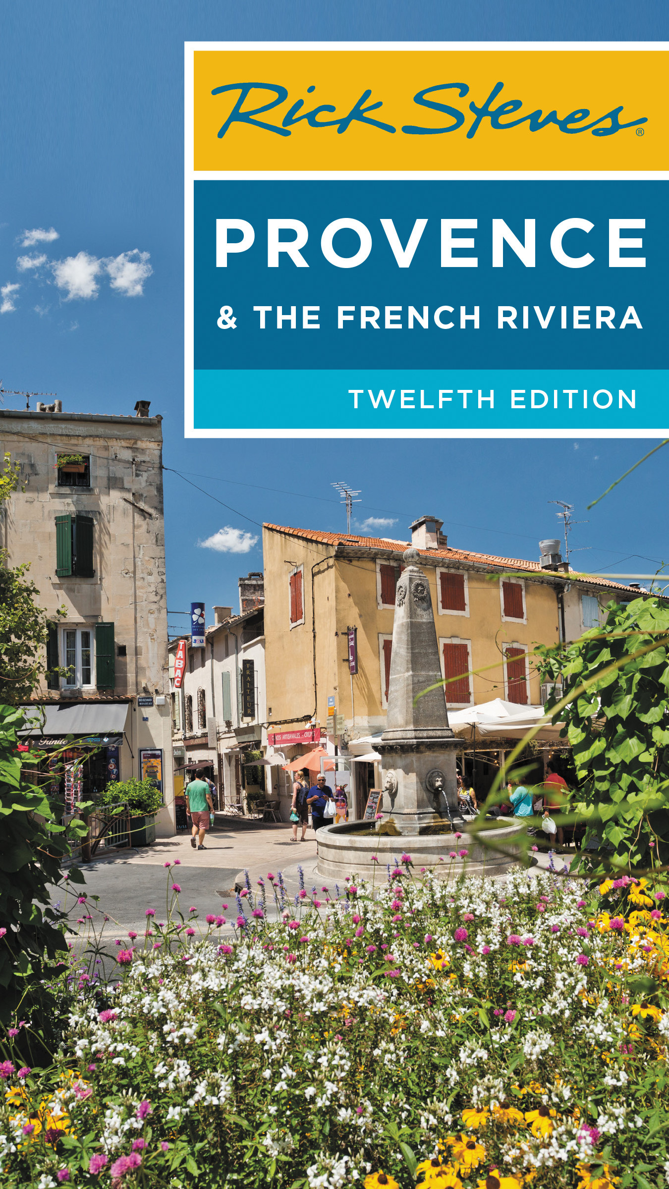 Rick Steves Provence & the French RivieraRick Steves' Provence and the French Riviera