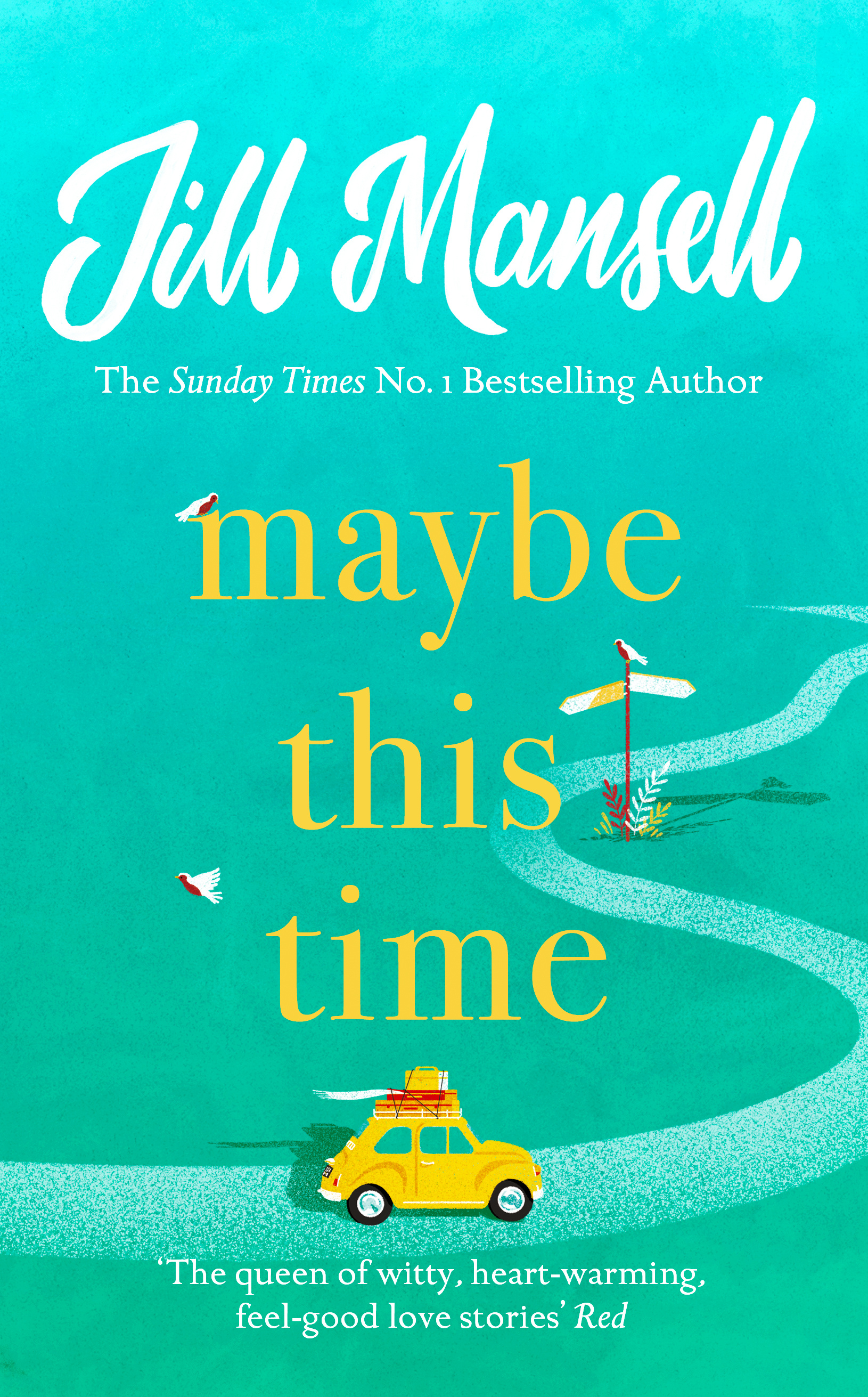 Maybe This Time by Jill Mansell, ISBN: 9781472248466