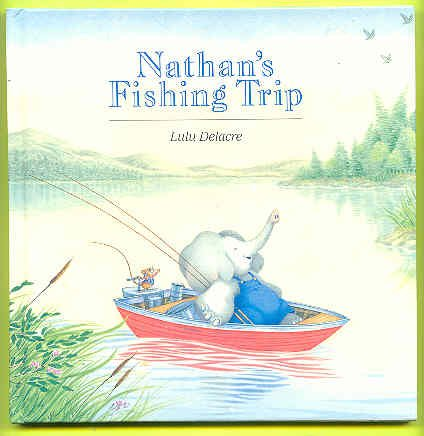 Nathan's fishing trip (A Lucas Evans Book)