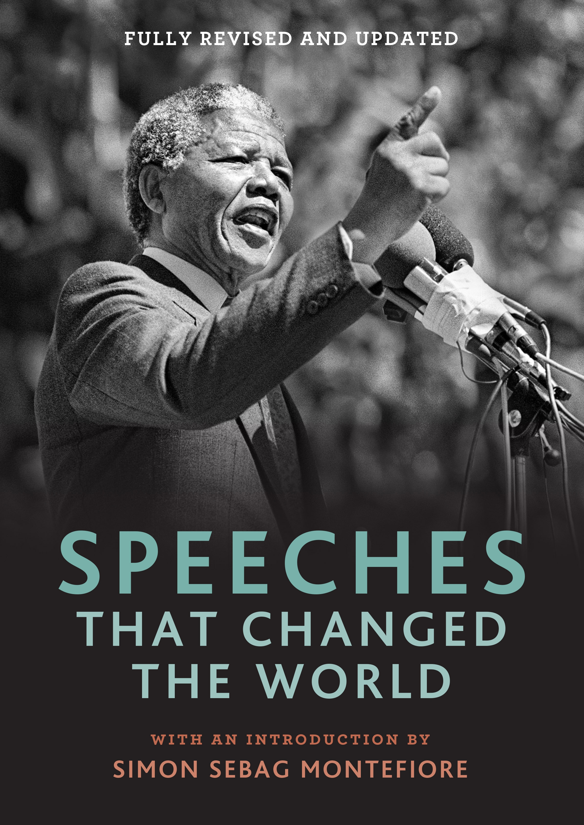 Speeches that Changed the World by Simon Sebag Montefiore, ISBN: 9781848668645