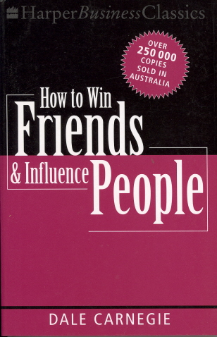 How to Win Friends and Influence People by Dale Carnegie, ISBN: 9780732264031