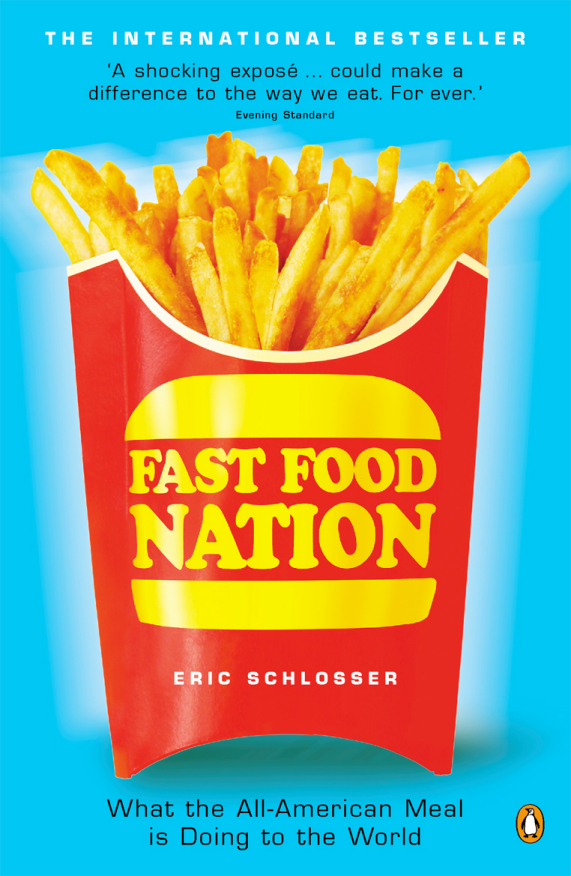 the dark side of the all american meal by eric schlosser essay Read fast food nation by eric schlosser by eric schlosser for free with a 30 day free trial read ebook on the web the dark side of the all-american meal.