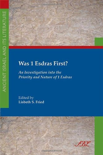 Was 1 Esdras First?