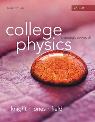 College Physics by Randall D. Knight, ISBN: 9780321908773