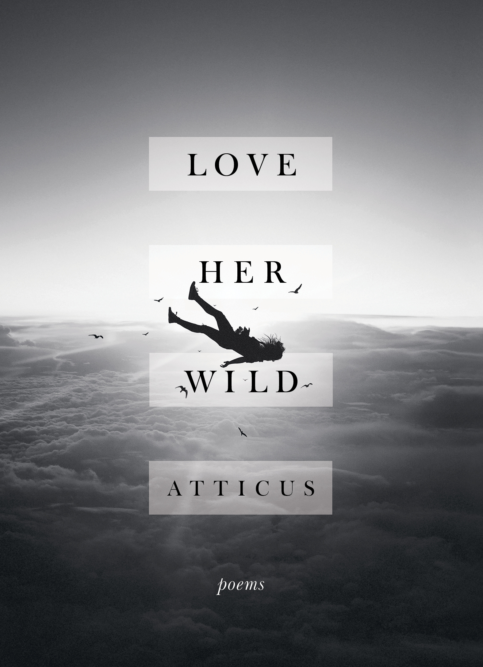 Love Her Wild: Poetry by Atticus Poetry, ISBN: 9781472250933