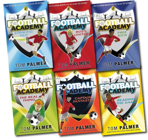 Football Academy Pack, 6 books Collection, (Captain Fantastic; Free Kick; Boys United; Reading The Game; Striking Out; The Real Thing)