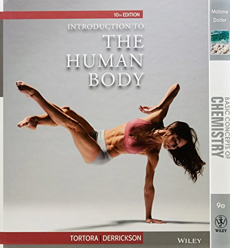 Introduction to the Human Body, Tenth Edition+basic Concepts of Chemistry 9E+wp Stand Alone