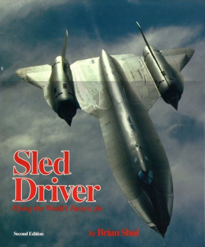 Sled Driver by Brian Shul, ISBN: 9780929823089