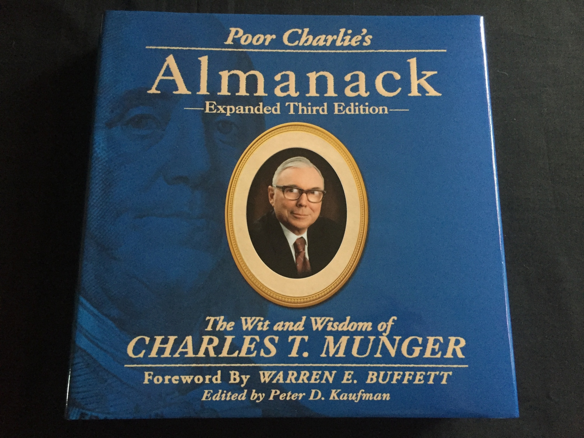 Poor Charlie's Almanack: The Wit and Wisdom of Charles T. Munger, Expanded Third Edition by Charles T. Munger, ISBN: 9781578645015