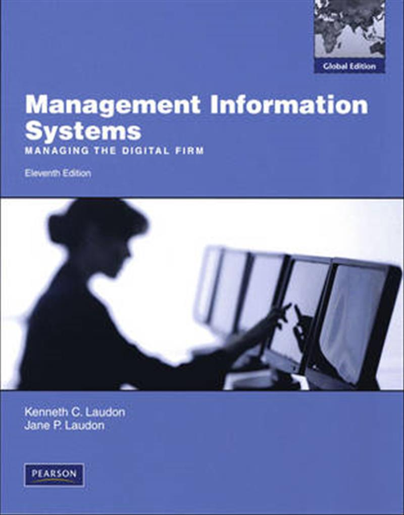 laudon business information systems Management information systems 13e kenneth c laudon and jane p laudon continued systems chapter 1 information systems in global business today case 1 ups global operations with the diad.