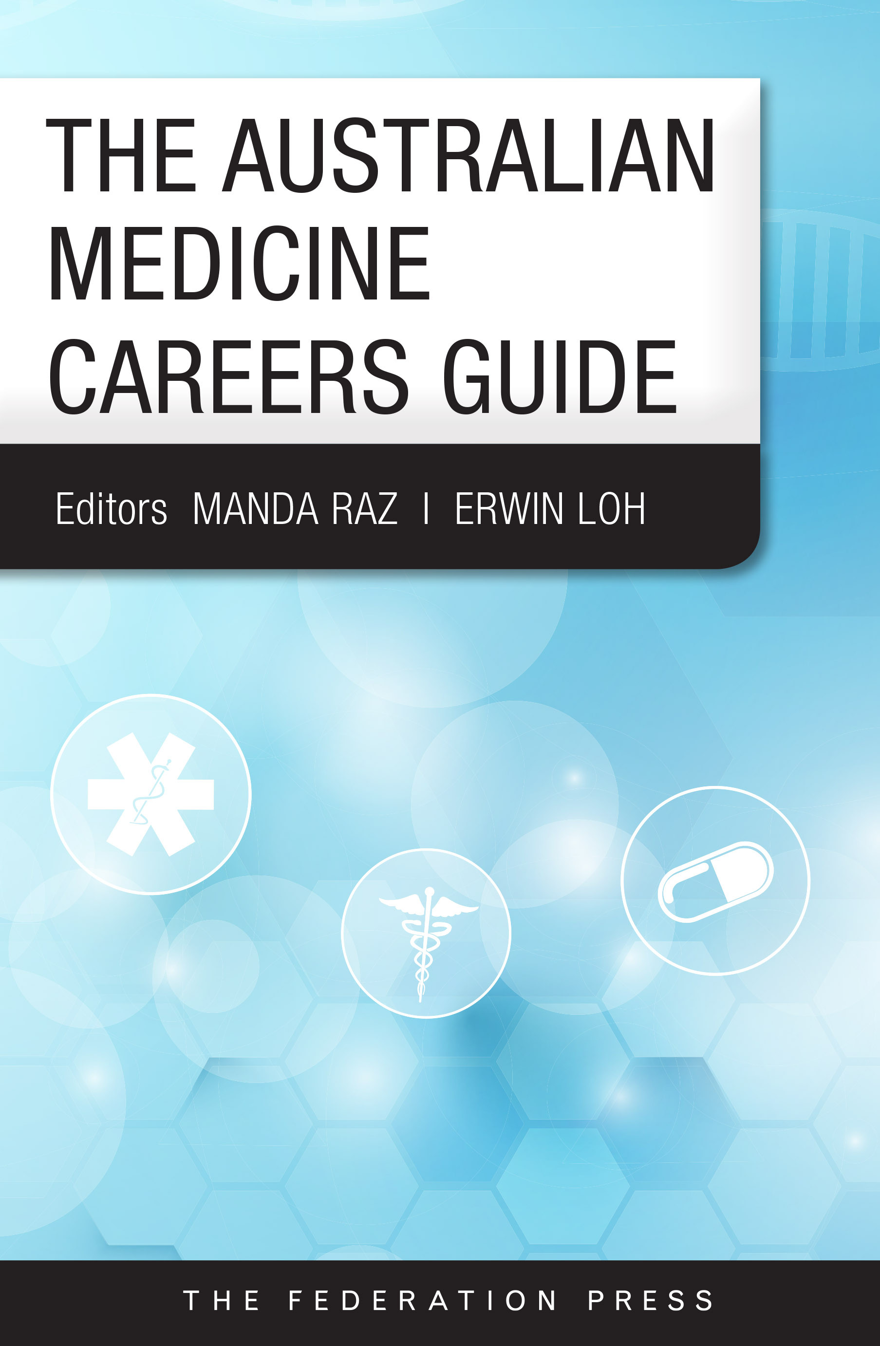 The Australian Medical Careers Guide
