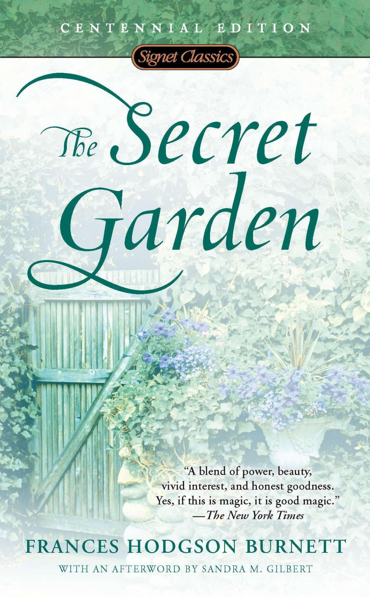 The Secret Garden by Frances Hodgson Burnett, ISBN: 9780451528834