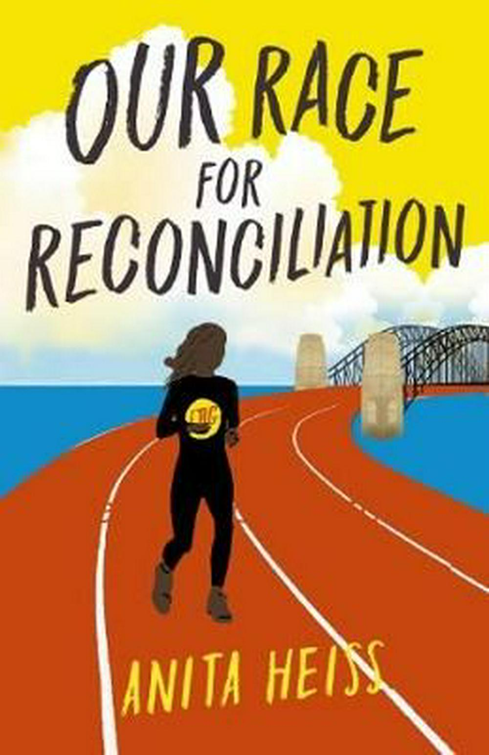 Our Race for Reconciliation by Anita Heiss, ISBN: 9781760276119