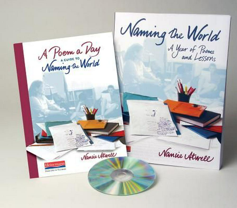 Naming the World: A Year of Poems and Lessons by Nancie Atwell, ISBN: 9780325089140
